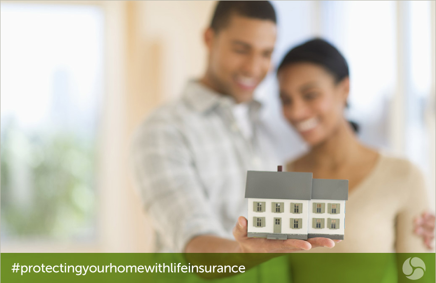 Protecting your home with life insurance