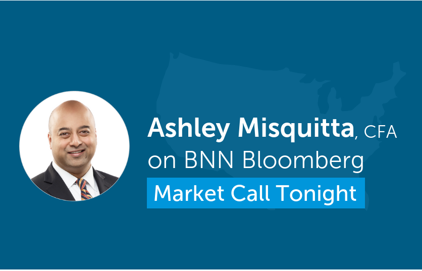 "Ashley Misquitta discusses U.S. market on BNN Bloomberg's ""Market Call Tonight"""