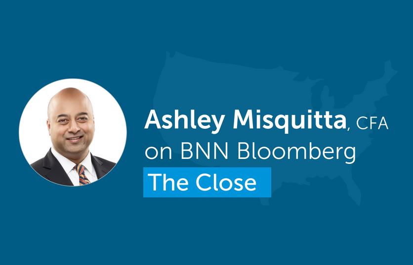 Ashley Misquitta, CFA, recently appeared BNN Bloomberg's The Close.