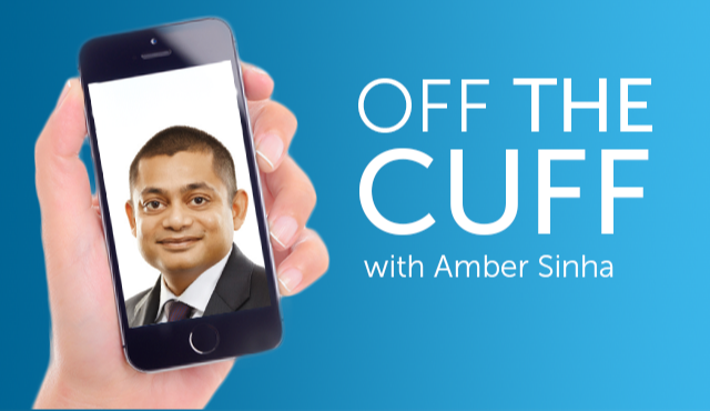 Off the cuff with Amber Sinha