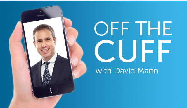 Off the Cuff with David Mann
