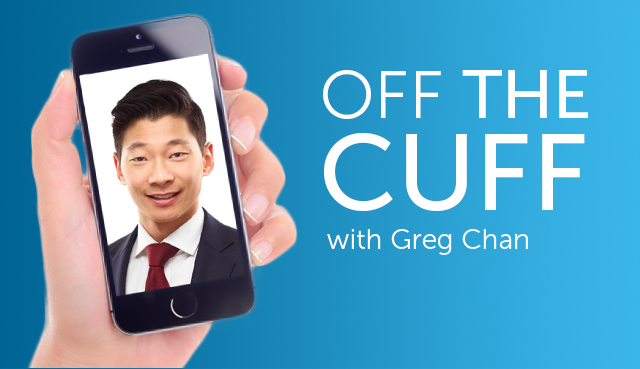 Off the cuff with Greg Chan
