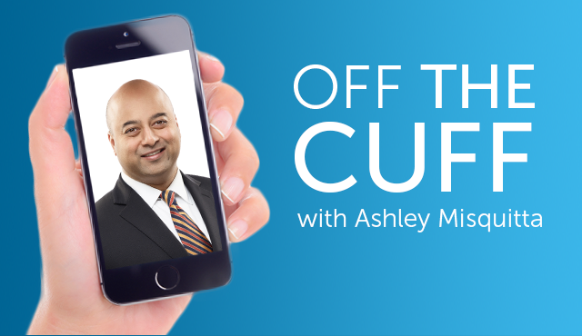 Off the cuff with Ashley Misquitta