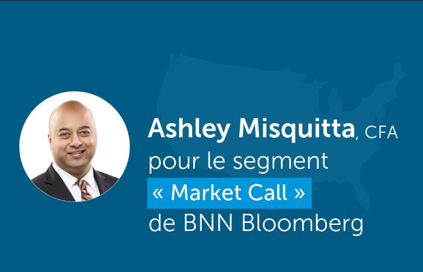 Ashley Misquitta discute du marché américain pendant le segment « Market Call » de BNN Bloomberg