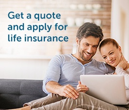 Get a quote and apply for life insurance